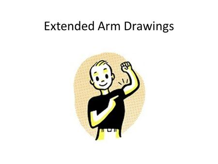 Extended Arm Drawings. Remember Loose gesture marks Draw LIGHTLY and slowly build up darks, don't go too dark too quickly Brown paper is your middle value.
