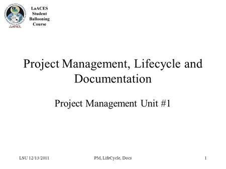 Project Management, Lifecycle and Documentation