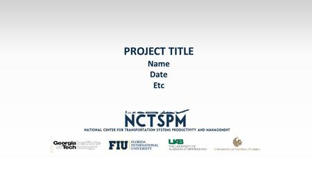 PROJECT TITLE Name Date Etc. PROJECT OVERVIEW & PROGRESS: SLIDE 1 Bullet.
