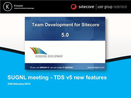 SUGNL meeting - TDS v5 new features 25th february 2014.