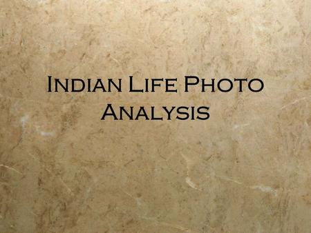 Indian Life Photo Analysis. Picture 1 Picture 2.