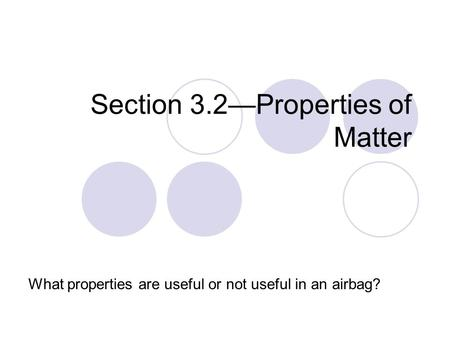 Section 3.2—Properties of Matter