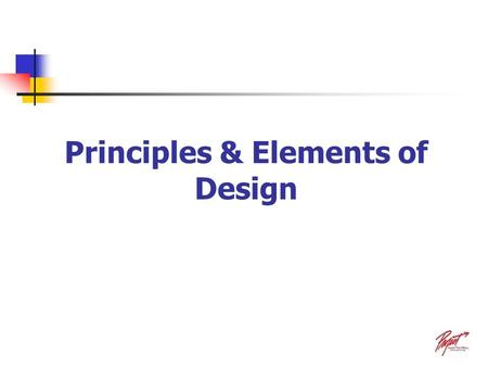 Principles & Elements of Design PT Instructronics Principles of Design There are ten principles that encompass an interesting design. Balance Rhythm.