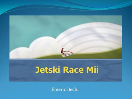 Emeric Bechi. Executive Summary Story Johnny is a recent grad who can't find a job He decides to sell his car to buy a Jet ski in order to participate.