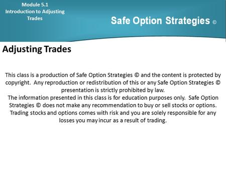Basic strategies in option trading