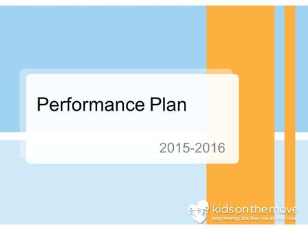 Performance Plan 2015-2016. Meeting Attendance Child Study: Full Time Staff (>30 hours/week) are expected to attend 85% of Child Study meetings. Part.