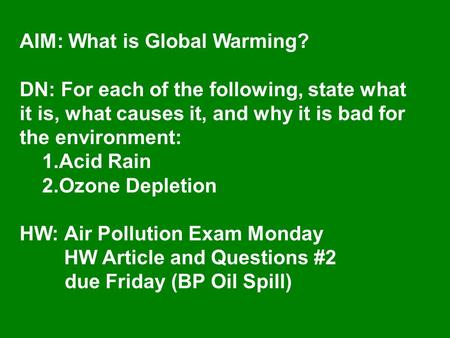 AIM: What is Global Warming?