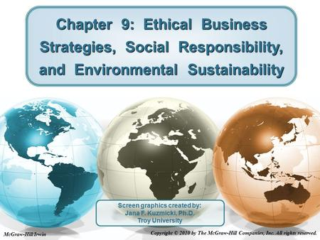 chapter 9 ethics corporate social responsibility environmental sustainability and strategy Achieving corporate sustainability (cs) is one of the most difficult challenges facing organizations in the twenty-first century this comprehensive handbook examines the current status and future direction of sustainability frameworks and applications in the corporate environment.