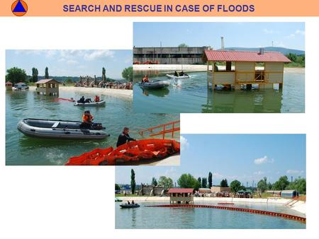 SEARCH AND RESCUE IN CASE OF FLOODS. SEARCH AND RESCUE IN CASE OF CATASTROPHS.