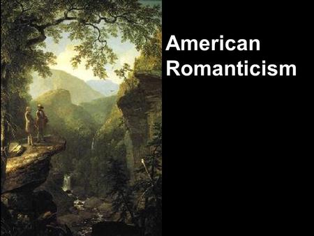 the effects of romanticism on the american literature Romanticism is a period, movement, style, or genre in literature, music, and other arts starting in the late 1700s and flourishing through the early to mid 1800s, a time when the modern mass culture in which we now live first took form following the establishment of modern social systems during the enlightenment or age of reason:.