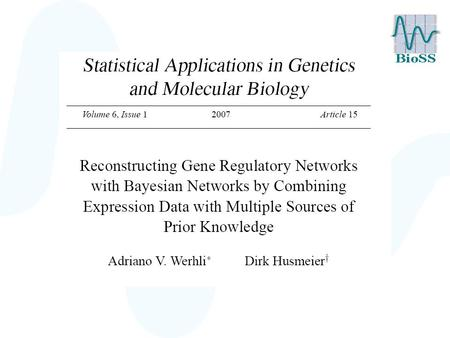 Problem Limited number of experimental replications. Postgenomic data intrinsically noisy. Poor network reconstruction.