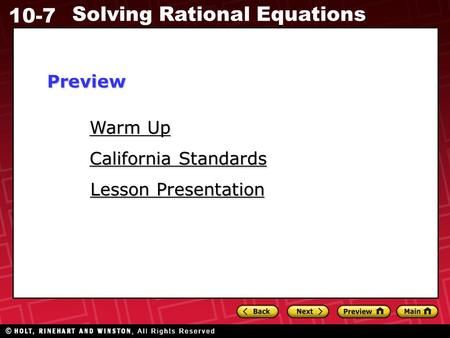 10-7 Solving Rational Equations Warm Up Warm Up Lesson Presentation Lesson Presentation California Standards California StandardsPreview.