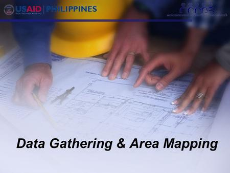 "Data Gathering & Area Mapping. ""Know your market…."""