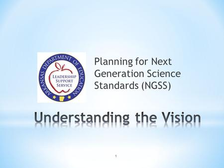 Planning for Next Generation Science Standards (NGSS) 1.