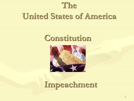1 The United States of America Constitution Impeachment.
