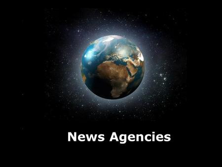 Page 1 News Agencies. Page 2 FOUR MAJOR NEWS AGENCIES IN THE WEST Agence France Presse (AFP) in France 法新社 Reuters in UK 路透社 Associated Press (AP) in.