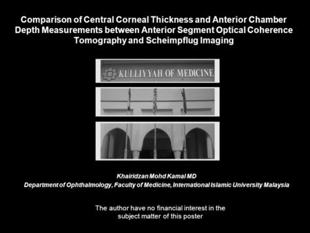 Comparison of Central Corneal Thickness and Anterior Chamber Depth Measurements between Anterior Segment Optical Coherence Tomography and Scheimpflug Imaging.