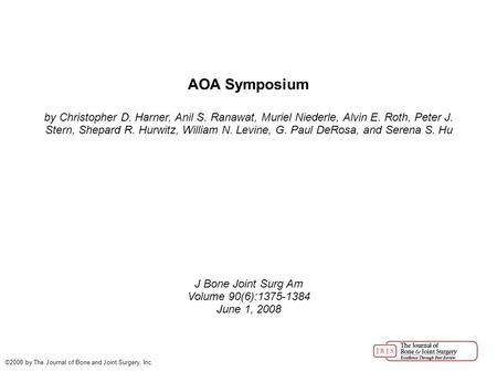AOA Symposium by Christopher D. Harner, Anil S. Ranawat, Muriel Niederle, Alvin E. Roth, Peter J. Stern, Shepard R. Hurwitz, William N. Levine, G. Paul.
