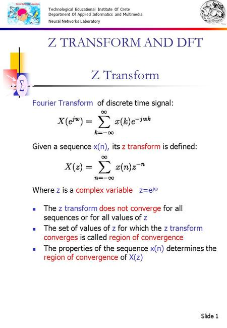 Z TRANSFORM AND DFT Z Transform