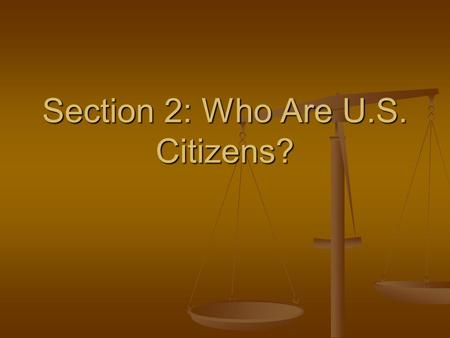 Section 2: Who Are U.S. Citizens?. Vocabulary immigrants immigrants quota quota aliens aliens native-born native-born naturalization naturalization refugees.