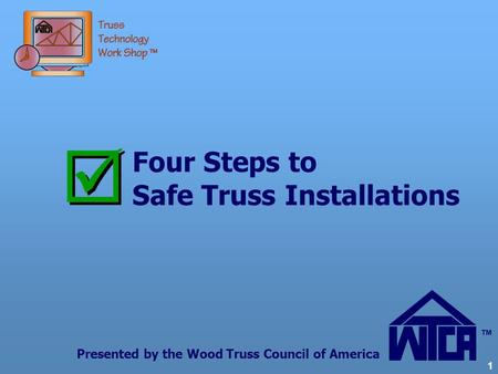 Four Steps to Safe Truss Installations