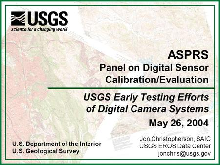 ASPRS Panel on Digital Sensor Calibration/Evaluation