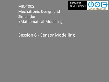 Session 6 - Sensor Modelling