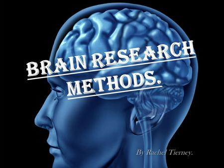Brain Research Methods. By Rachel Tierney.. Direct Brain Stimulation Techniques. Direct brain stimulation consists of a device that delivers a weak electrical.