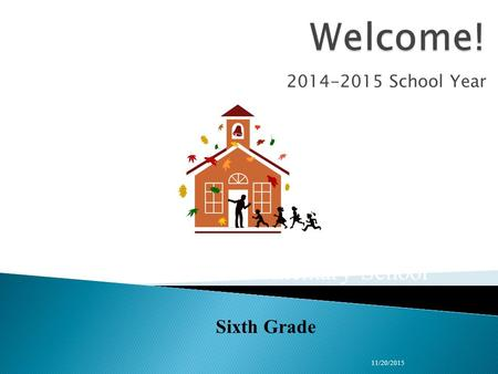 2014-2015 School Year 11/20/2015 Bridle Path Elementary School Sixth Grade.