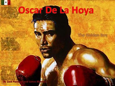 Oscar De La Hoya was on born February 4, 1973 and became known as The Golden Boy. He is a retired American boxer of Mexican descent. He won a gold medal.