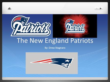 The New England Patriots By: Drew Stagnaro. Super Bowls The New England Patriots have won three Super Bowls which were Super Bowl XXXVI, Super Bowl XXXVIII,