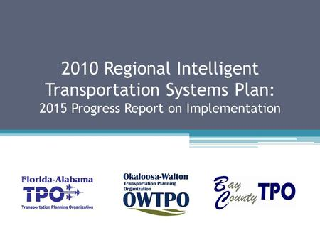 2010 Regional Intelligent Transportation Systems Plan: 2015 Progress Report on Implementation.