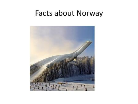 Facts about Norway. Oslo area house Theatre house.