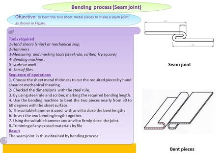 Bending process (Seam joint)