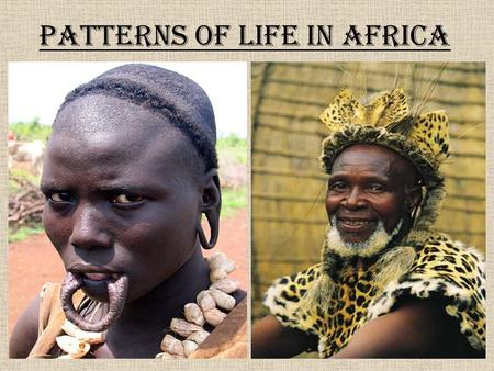 Patterns of Life in Africa