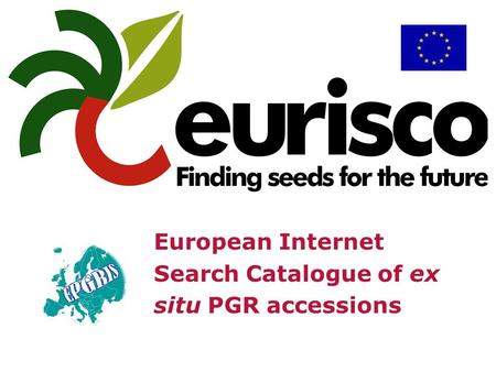 European Internet Search Catalogue of ex situ PGR accessions.