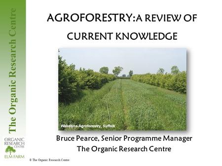 AGROFORESTRY:A REVIEW OF CURRENT KNOWLEDGE