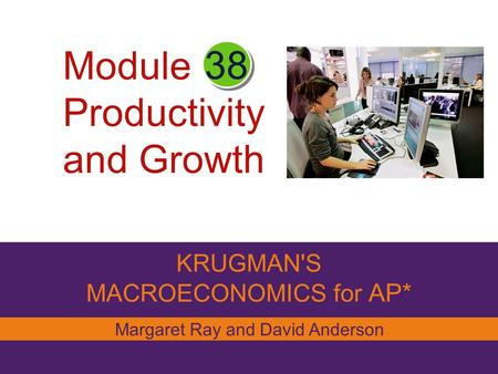 ap macroeconomics module 26 essay Resources and information to support k–12 and higher education professionals in helping college application essay ap provides school leaders with a.
