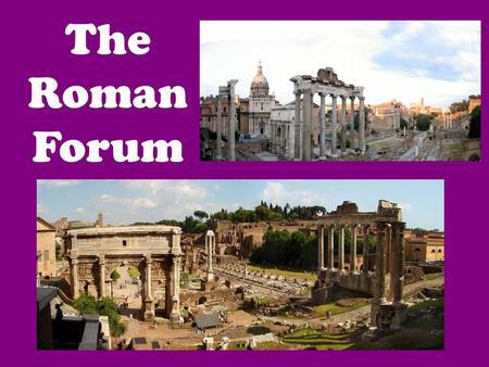 The Roman Forum. NEWS UPDATE ROME - Archaeologists digging beneath the Roman Forum have discovered a 3,000-year-old tomb that predates the birth of ancient.