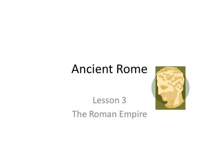 Ancient Rome Lesson 3 The Roman Empire. Terms to Know Province, Colosseum, aqueduct, polytheism, arch.