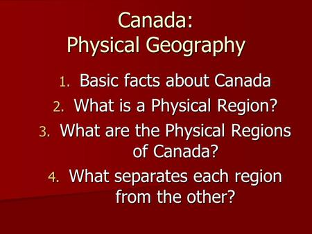 Canada: Physical Geography