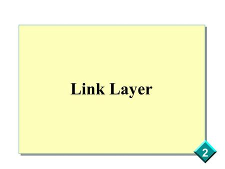 2 Link Layer. 2  Ethernet and IEEE 802 Encapsulation MUST be able to send and receive Ethernet SHOULD be able to receive IEEE 802 MAY be able to send.