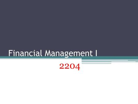 Financial Management I 2204. Market A market is the means through which buyers and sellers are brought together to aid in the transfer of goods and services.