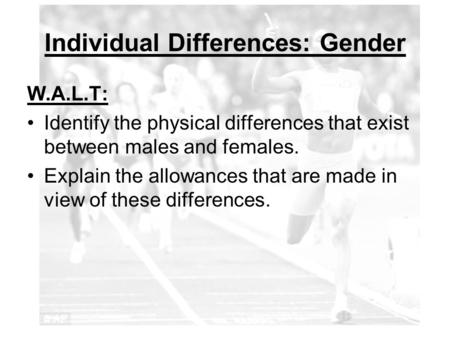 Individual Differences: Gender