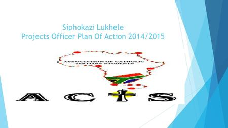 Siphokazi Lukhele Projects Officer Plan Of Action 2014/2015.