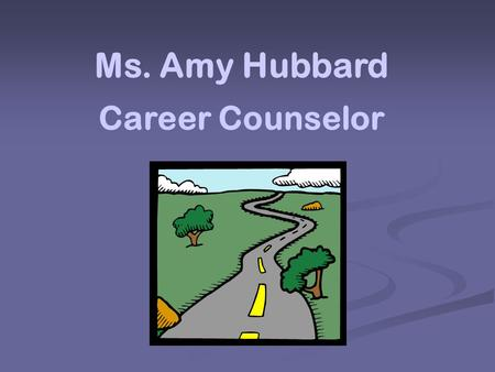Ms. Amy Hubbard Career Counselor SENIOR PORTFOLIO The spotlights on YOU!