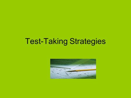 Test-Taking Strategies. Energy Can Be Used For: Power Worry.