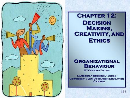 Decision Making, Creativity And Ethics