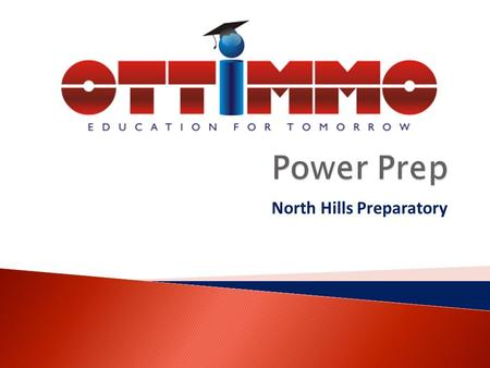 North Hills Preparatory. Our mission is to academically empower the next generation for college through a unique curriculum taught by expert teachers.