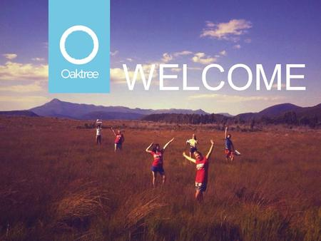 WELCOME. OUR VISION: A WORLD WHERE POVERTY DOES NOT EXIST.